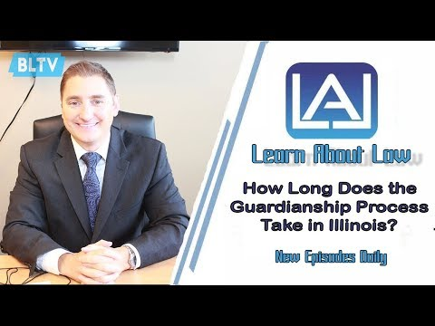 How Long Does the Guardianship Process Take? | Illinois Guardianship Law | Learn About Law
