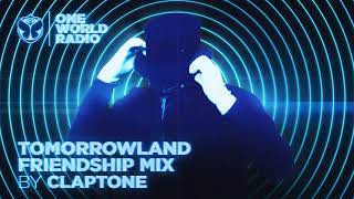 One World Radio - Friendship Mix - Claptone