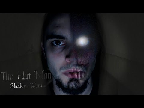 Scary Game   The Hat Man: Shadow Ward   MOST TERRIFYING HORROR GAME EVER!!!