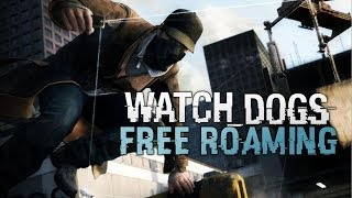 Watch Dogs Free Roam Singleplayer - Watch Dogs Freeroam, Cops, Guns & More