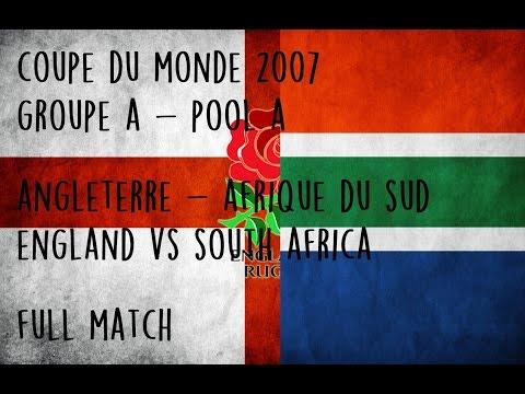 Angleterre vs Afrique du Sud   Coupe du Monde 2007   Groupe A