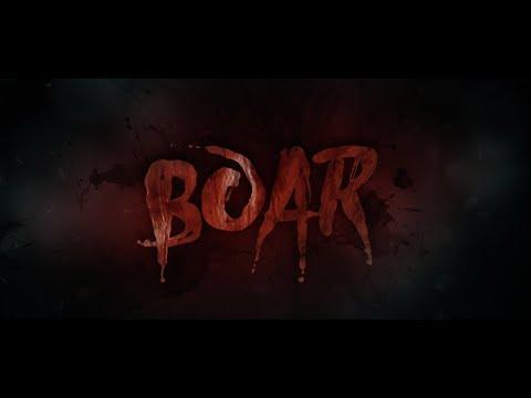 BOAR Theatrical Trailer 2018
