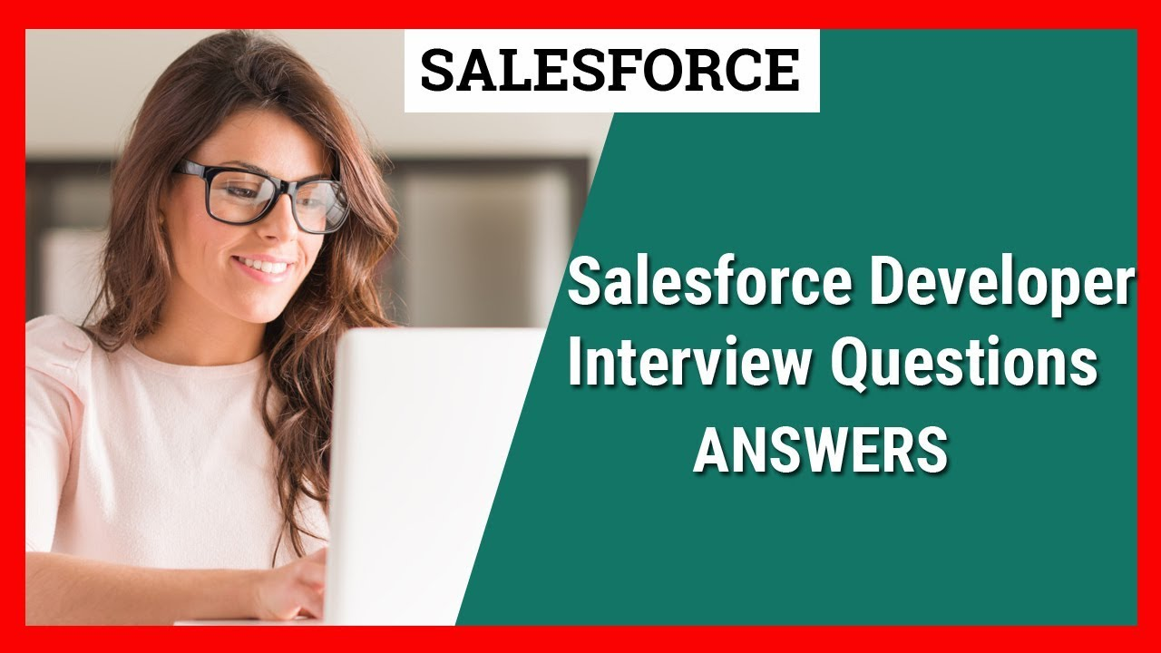 SALESFORCE DEVELOPER INTERVIEW QUESTIONS || Sfdc Interview Questions ...
