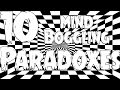 10 MIND-BOGGLING PARADOXES