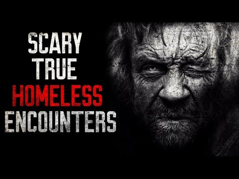 3 Scary True Stories of Homeless People