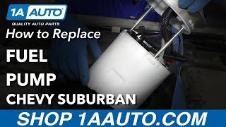 How to Replace Fuel Pump 07-14 Chevy Suburban