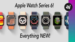 Apple Watch Series 6 is OFFICIAL! Everything NEW!