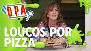 LOUCOS POR PIZZA | D.P.A. 14a TEMPORADA | Mundo Gloob