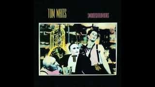 Tom Waits - In The Neighborhood