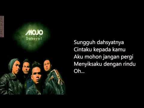 Mojo-dahsyat [lirik]