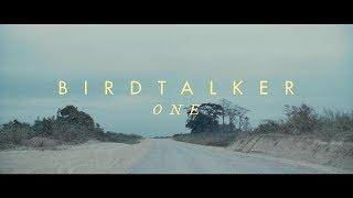 Birdtalker - One (Official Lyric Video)