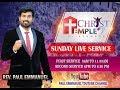SUNDAY LIVE SECOND WORSHIP--17-02-2019 --   CHRIST TEMPLE   Rev. Paul Emmanuel   