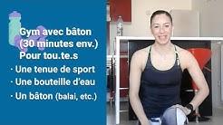 Paris chez vous : Séance de gym avec bâton, 25 minutes avec Linda