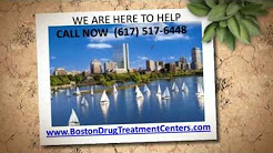 Boston Drug Treatment Centers (617) 517-6448 - Drug Detox