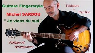Sardou / Badi - Je Viens Du Sud - Guitare Fingerstyle