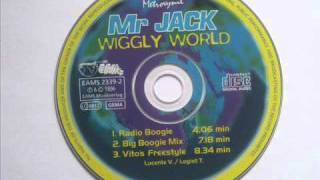 Mr Jack - Wiggly World (Vito´s Freestyle)
