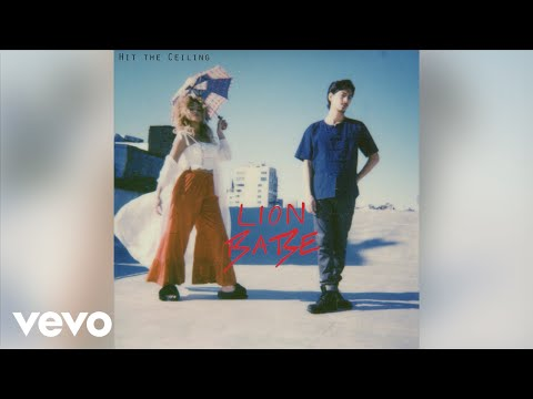 LION BABE - Hit The Ceiling (Official Audio)