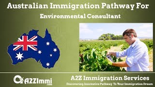 Environmental Consultant | 2020 | PR / Immigration requirements for Australia