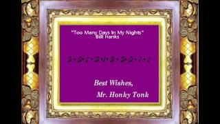 Too Many Days In My Nights Bill Hanks