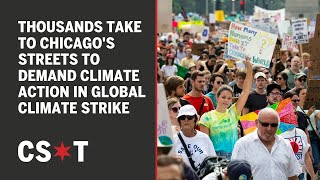 Thousands take to Chicago's streets to demand climate action in Global Climate Strike