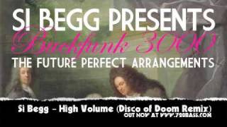 Si Begg - High Volume (Disco Of Doom Remix) - Future Perfect #14