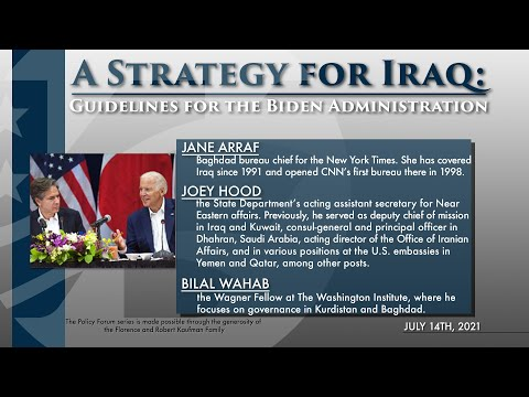 Policy Forum: A Strategy for Iraq: Guidelines for the Biden Administration