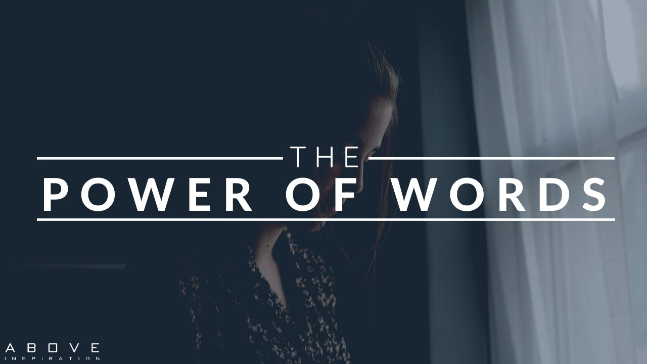 THE POWER OF WORDS | Speak Life | Encourage Others - Inspirational & Motivational Video