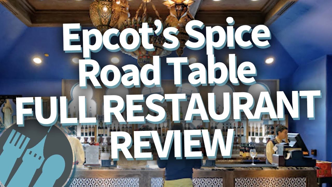 Full Disney World Restaurant Review Epcot S Spice Road Table Restaurant