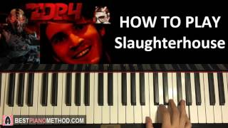 HOW TO PLAY - PewDiePie Evil Piano Song - Slaughterhouse - TDP4 Soundtrack (Piano Tutorial)