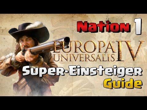 Super Einsteiger Guide | Europa Universalis 4 ★ Welche Nation soll ich wählen? ★ EU 4 Guide Deutsch