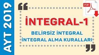 BELİRSİZ İNTEGRAL - İNTEGRAL ALMA KURALLARI - EMRAH HOCA (PDF)