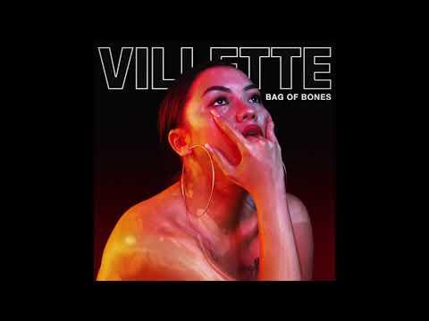 VILLETTE - Bag of Bones