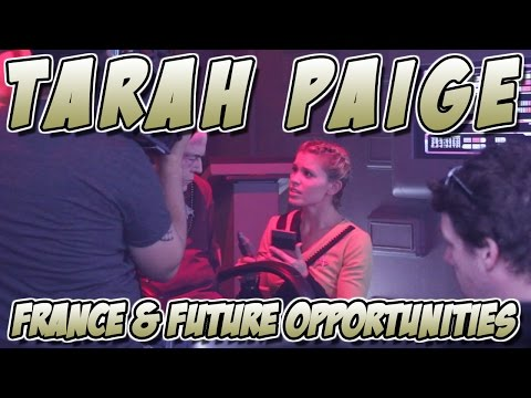 Tarah Paige - France and Future Opportunities