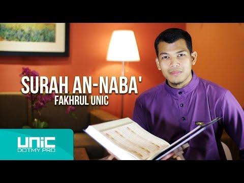 FAKHRUL UNIC -  SURAH AN NABA'