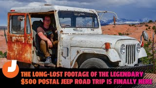homepage tile video photo for The Long-Lost Footage Of The Legendary $500 Postal Jeep Road Trip Is Finally Here