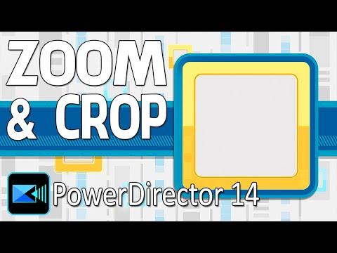 CyberLink PowerDirector 14 Ultimate | Zoom - Crop Tutorial