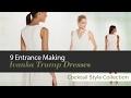 Top 8 Selected Ivanka Trump Cocktail Dresses // Entrance Making
