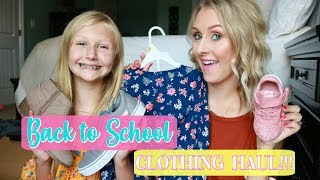 BACK TO SCHOOL CLOTHING HAUL 2018- Affordable Clothes for Young Girls and Toddlers!