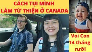 🇨🇦[381] RYAN VOI CON TẬP ĐI | Cách Mình Làm Từ Thiện ở Canada | Chồng Tây Vợ Việt Con Lai Sao Kê