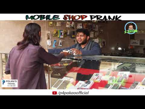   Mobile Shop Prank   By Nadir Ali And Team In   P4 Pakao   2018