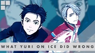 WHAT YURI ON ICE DID WRONG [SPOILERS]