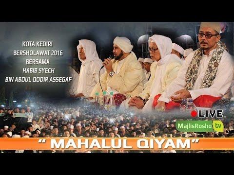 Mahalul Qiyam | kota kediri bersholawat 2016 bersama Habib Syech Bin Abdul Qodir Assegaf 2