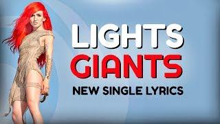 "LIGHTS ""GIANTS"" LYRICS"