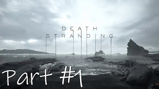 Let's Play - Death Stranding Part #1