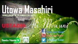 Repeat youtube video ┇Utowa Masahir  ۩ ᴴᴰ || Ustadh Ali ┇