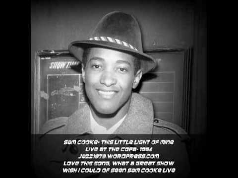 Sam Cooke- 1964 Live at the Copa, This Little light Of Mine