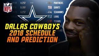 2018 Dallas Cowboys Schedule & Prediction