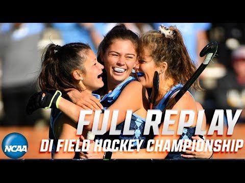 UNC V. Princeton: 2019 DI Field Hockey Championship (Full Replay)