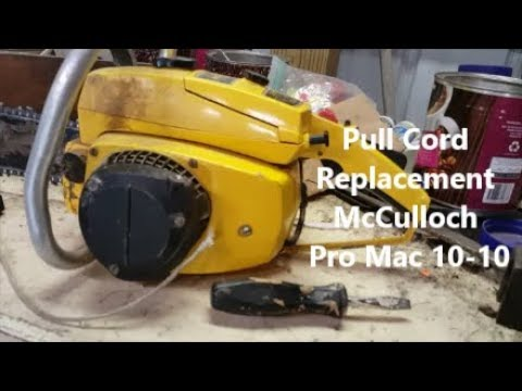Pull Cord Replacement McCulloch Pro Mac 10 -10