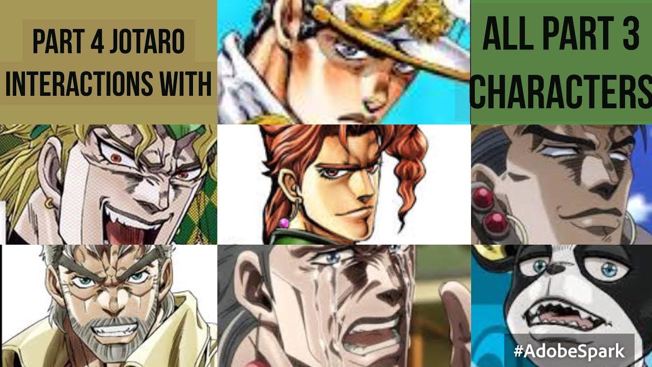 Part 4 Jotaro Interactions with Every Character in Part 3 Jojo's Bizarre  Adventure Eyes of Heaven
